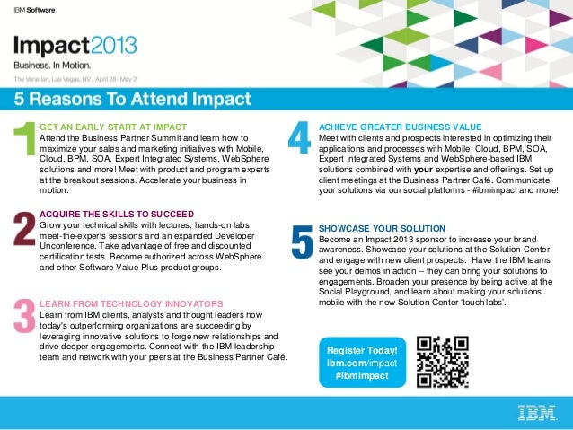 GET AN EARLY START AT IMPACT                                     ACHIEVE GREATER BUSINESS VALUEAttend the Business Partner...