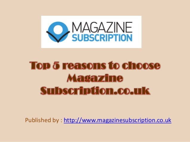 Published by : http://www.magazinesubscription.co.uk
