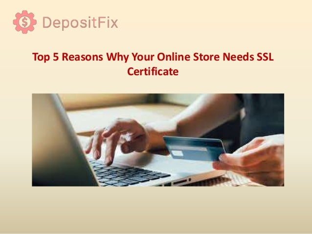 Top 5 Reasons Why Your Online Store Needs SSL Certificate