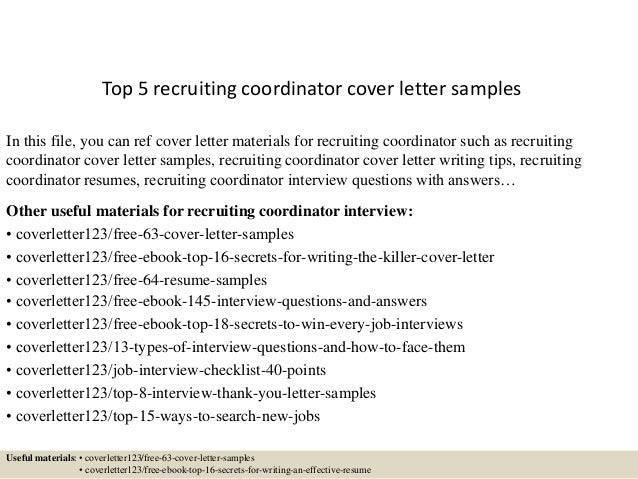 Top 5 recruiting coordinator cover letter samples for Cover letter for a recruiter position