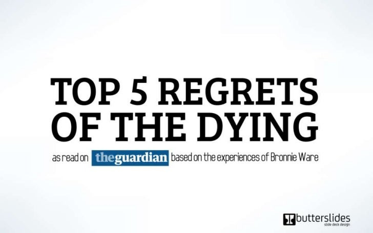 Top5 regrets of the dying