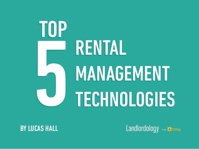 RENTAL MANAGEMENT TECHNOLOGIES5 TOP BY LUCAS HALL