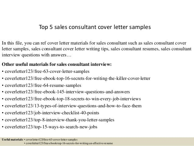 Top 5 Sales Consultant Cover Letter Samples In This File, You Can Ref Cover  Letter ...  Cover Letter Sample Sales