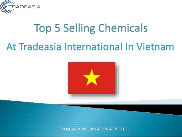 At Tradeasia International In Vietnam TRADEASIA INTERNATIONAL PTE LTD