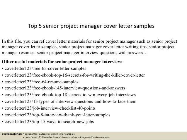 Top 5 Senior Project Manager Cover Letter Samples In This File You Can Ref