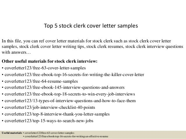 Top 5 Stock Clerk Cover Letter Samples In This File, You Can Ref Cover  Letter ...  Stock Clerk Resume