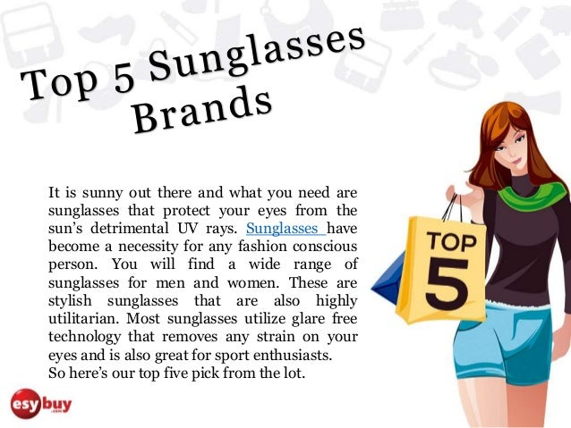 top sunglasses brands bdy4  Top 5 Sunglasses Brands It is sunny out there and what you need are  sunglasses that protect your eyes from