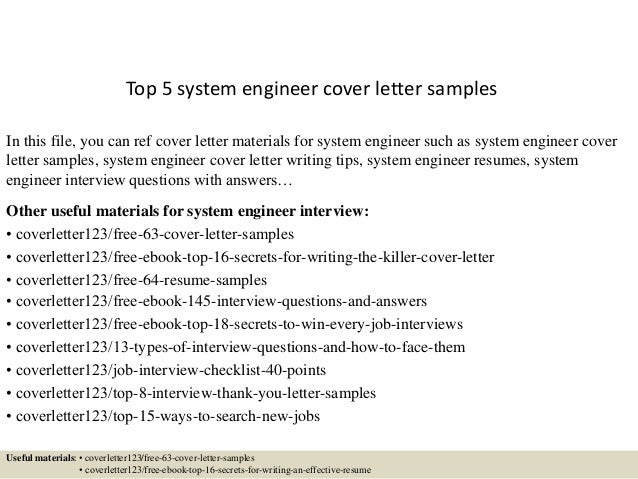 Top 5 system engineer cover letter samples In this file, you can ref cover letter materials for system engineer such as sy...