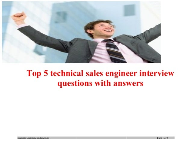 Top 5 technical sales engineer interview questions with answers  Interview questions and answers  Page 1 of 8