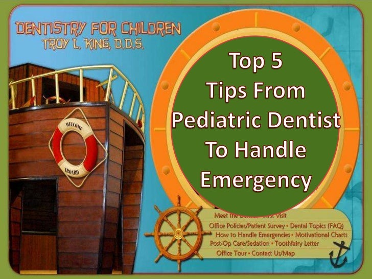 Top 5  tips from pediatric dentist to handle emergency