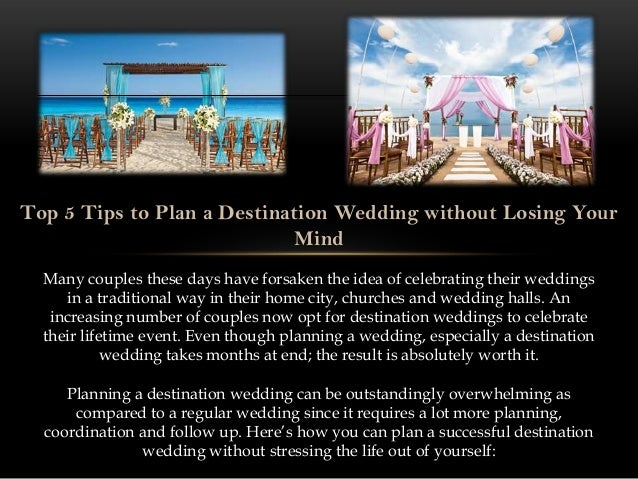 Top 5 Tips To Plan A Destination Wedding Without Losing Your Mind Many Couples These Days