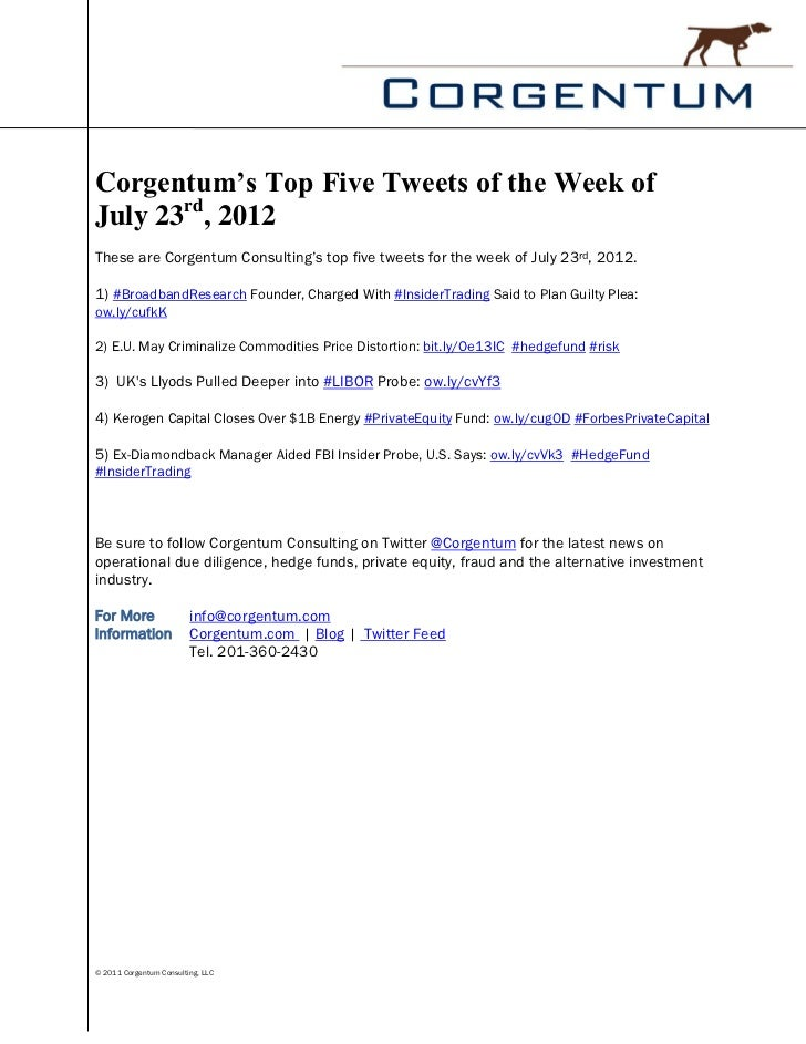 Corgentum's Top Five Tweets of the Week ofJuly 23rd, 2012These are Corgentum Consulting's top five tweets for the week of ...