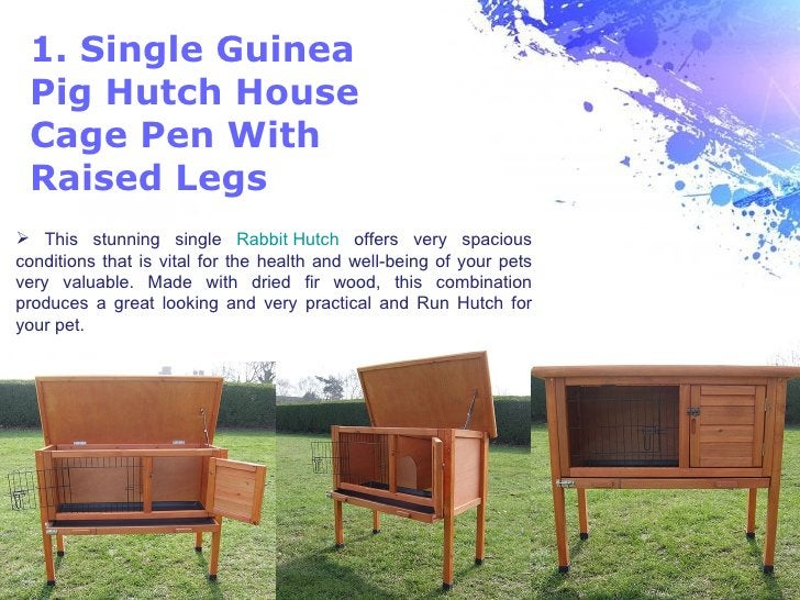 1. Single Guinea Pig Hutch House Cage Pen With Raised Legs This stunning single Rabbit Hutch offers very spaciousconditio...