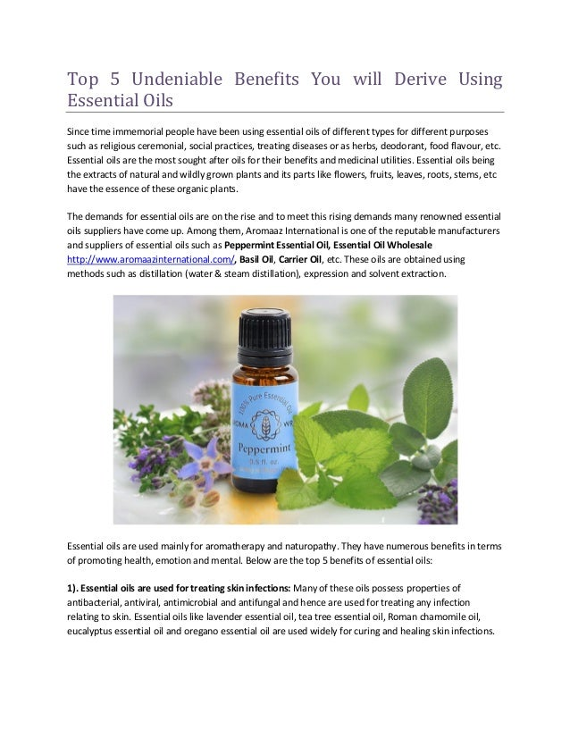 Top 5 Undeniable Benefits You will Derive Using Essential Oils