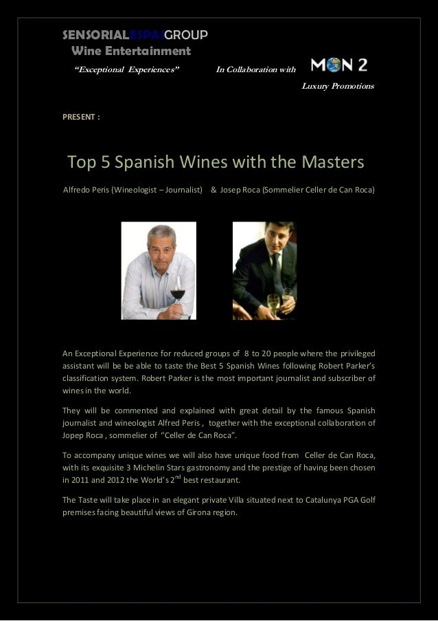 """SENSORIALESPAIGROUPWine Entertainment""""Exceptional Experiences"""" In Collaboration withLuxury PromotionsPRESENT :Top 5 Spanis..."""