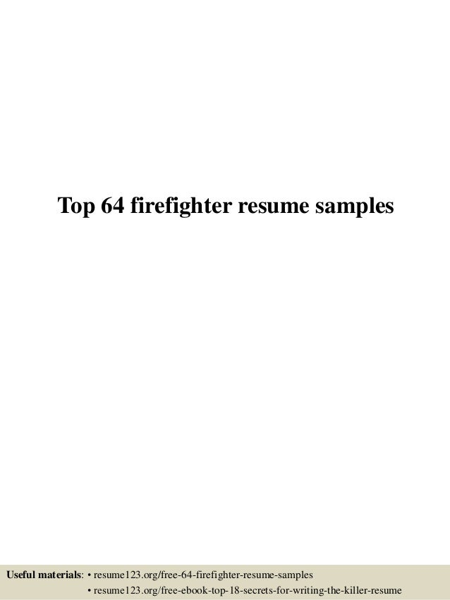Top 64 Firefighter Resume Samples Useful Materials: U2022 Resume123.org/free 64  ...