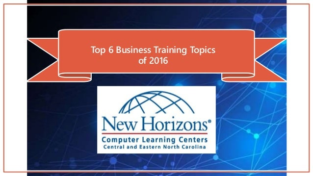Top 6 Business Training Topics of 2016