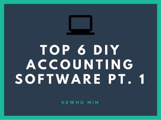 Top 6 DIY Accounting Software Pt. 1