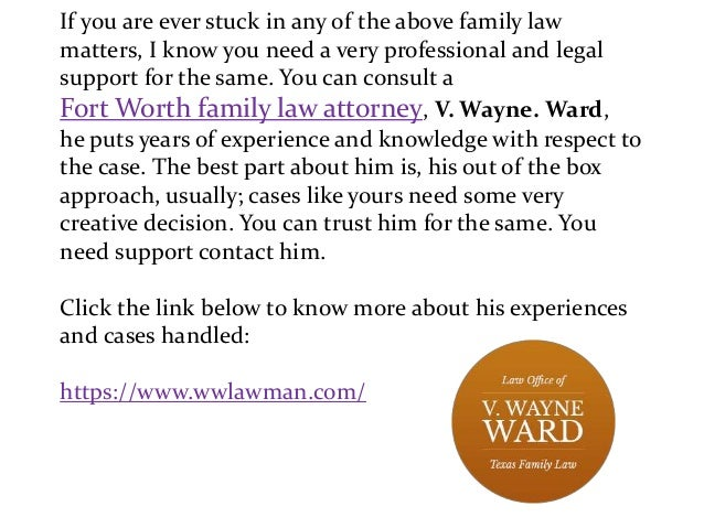 If you are ever stuck in any of the above family law matters, I know you need a very professional and legal support for th...