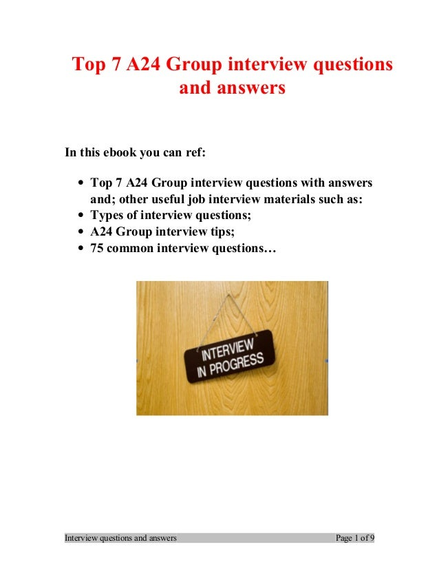Top 7 a24 group interview questions and answers
