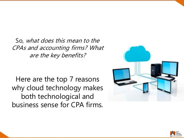 Top 7 Benefits of Cloud Computing for CPA Firms Slide 3