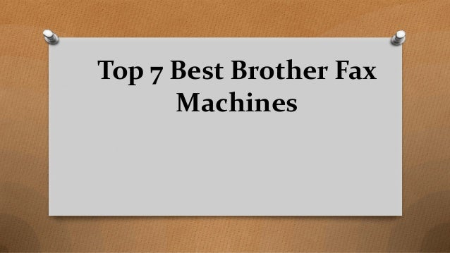 Top 7 Best Brother Fax Machines