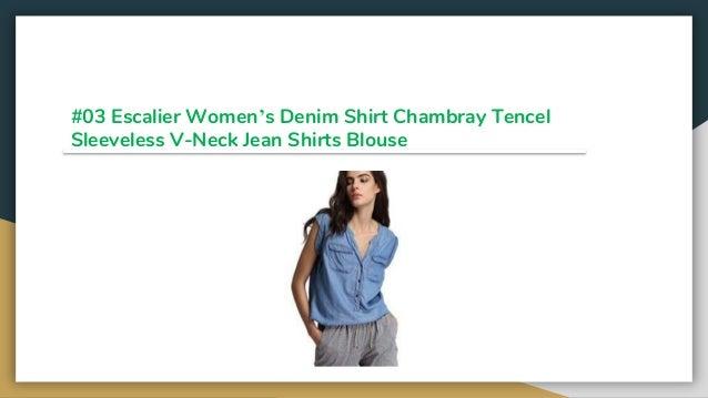 c1d01bfbe9 ... Chambray Top  6.  03 Escalier Women s Denim Shirt ...