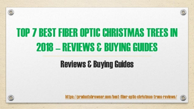 TOP 7 BEST FIBER OPTIC CHRISTMAS TREES IN 2018 – REVIEWS & BUYING GUIDES Reviews & Buying Guides https://productsbrowser.c...