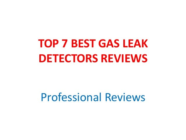 TOP 7 BEST GAS LEAK DETECTORS REVIEWS Professional Reviews