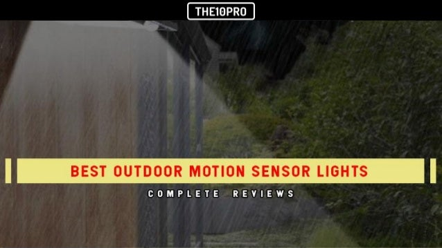 Outdoor Motion Sensor Lights Reviews Top 7 best outdoor motion sensor lights in 2018 reviews outdoor motion sensor lights in 2018 reviews top 10 best basketball hoops for children workwithnaturefo