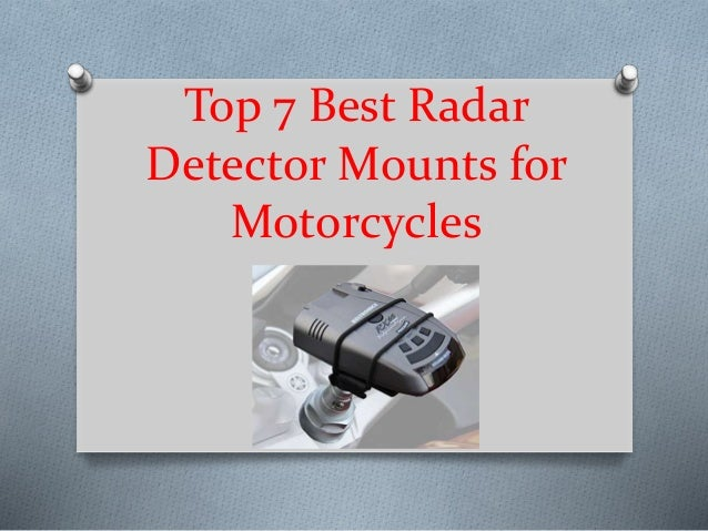 Top 7 best radar detector mounts for motorcycles in 2019