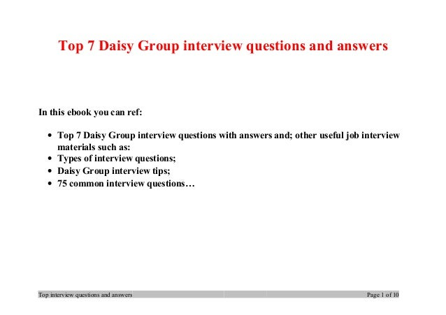 Top 7 Daisy Group interview questions and answers In this ebook you can ref: • Top 7 Daisy Group interview questions with ...