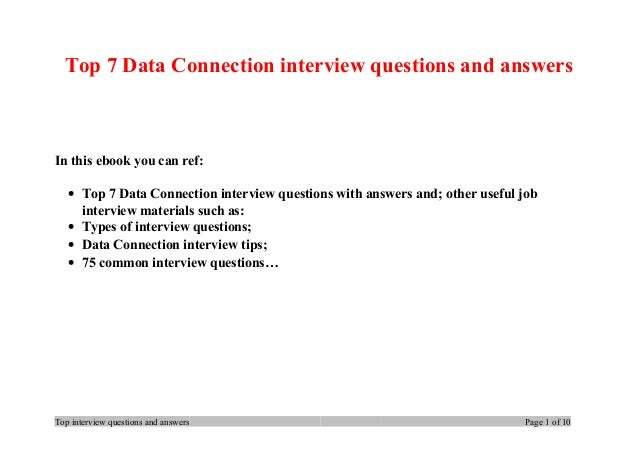 Top 7 Data Connection interview questions and answers In this ebook you can ref: • Top 7 Data Connection interview questio...