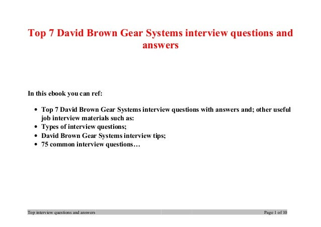 Top 7 David Brown Gear Systems interview questions and answers In this ebook you can ref: • Top 7 David Brown Gear Systems...