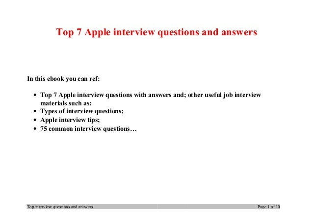 Top 7 Apple interview questions and answers In this ebook you can ref: • Top 7 Apple interview questions with answers and;...