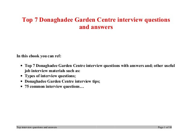 Top 7 Donaghadee Garden Centre interview questions and answers In this ebook you can ref: • Top 7 Donaghadee Garden Centre...