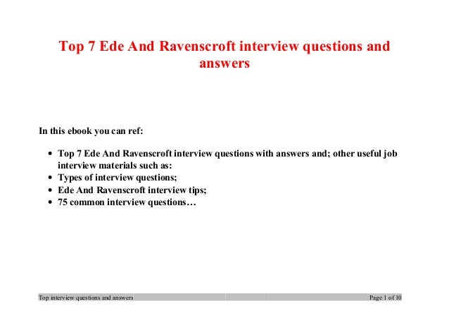 Top 7 Ede And Ravenscroft interview questions and answers In this ebook you can ref: • Top 7 Ede And Ravenscroft interview...