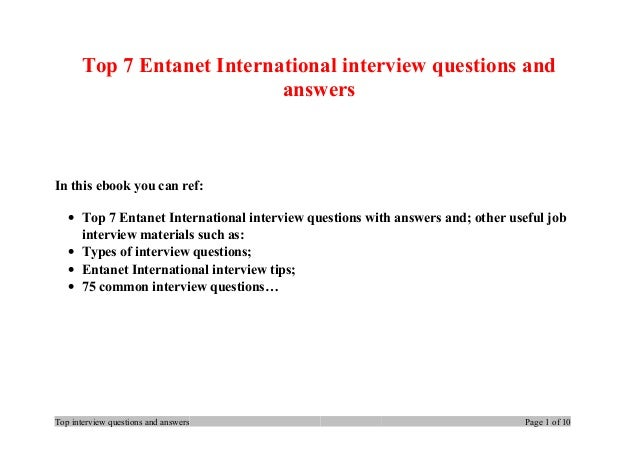 Top 7 Entanet International interview questions and answers In this ebook you can ref: • Top 7 Entanet International inter...