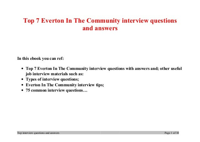 Top 7 Everton In The Community interview questions and answers In this ebook you can ref: • Top 7 Everton In The Community...