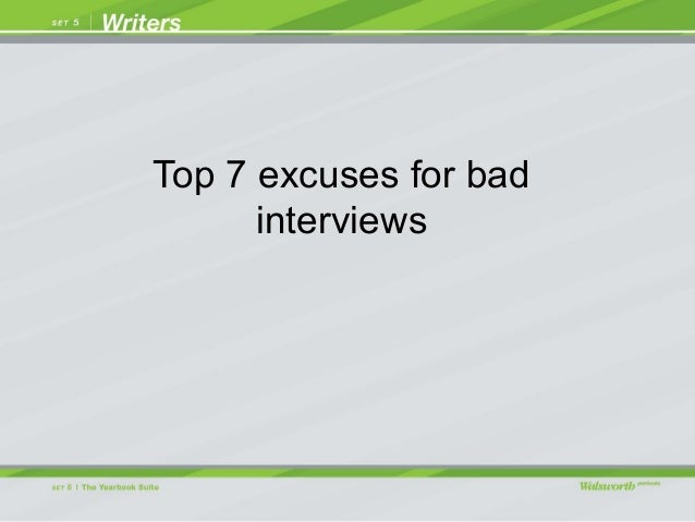 Top 7 excuses for bad interviews
