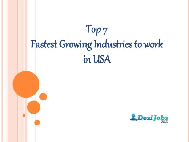 Top 7 fastest growing industries to work in usa