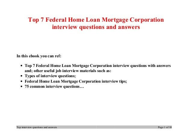 top 7 federal home loan mortgage corporation interview questions and answers in this ebook you can