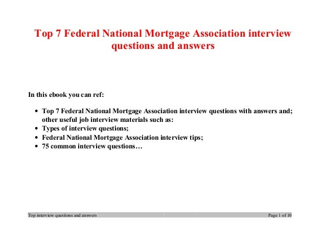 Top 7 Federal National Mortgage Association Interview Questions And Answers  In This Ebook You Can Ref