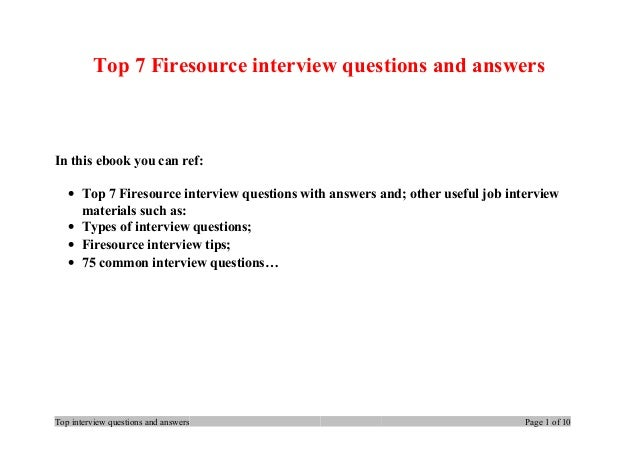 Top 7 Firesource interview questions and answers In this ebook you can ref: • Top 7 Firesource interview questions with an...