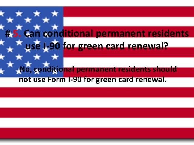 top 7 green card renewal questions