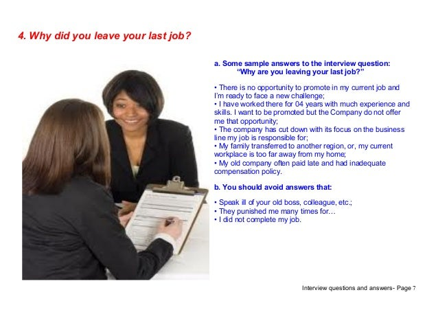 Amazing Interview Questions And Answers  Page 74. Why Did You Leave Your Last Job?a.