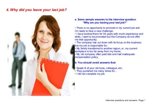 Interview Questions And Answers  Page 74. Why Did You Leave Your Last Job?a.