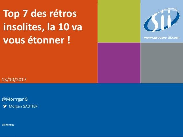 Page 2Public SII SII Rennes Immeuble Le Newton - 3 Bis avenue Belle Fontaine - 35510 CESSON SEVIGNE Tél : 02 99 12 57 10 -...