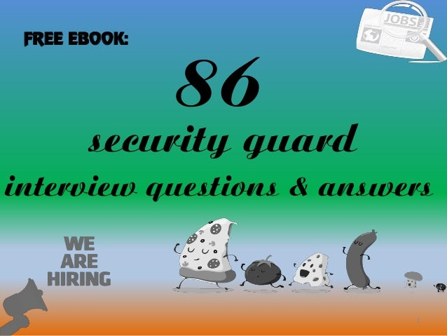 86 1 security guard interview questions & answers FREE EBOOK: