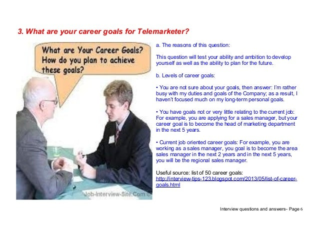 Interview Questions And Answers  Page 63. What Are Your Career Goals ...